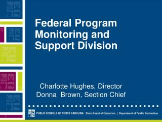 Federal Program Monitoring and Support Division