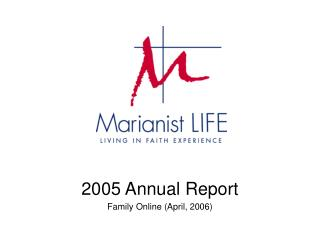 2005 Annual Report Family Online (April, 2006)