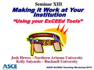 "Making it Work at Your Institution ""Using your ExCEEd Tools"""