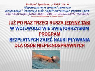 Festiwal  Sportowy z FMO 2014 Niepełnosprawni sprawni sportowo