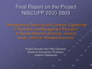 Final Report on the Project NISCUPP 2000-2003