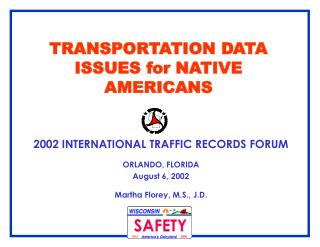 TRANSPORTATION DATA ISSUES for NATIVE AMERICANS
