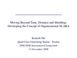 Moving Beyond Time, Distance and Shielding: Developing the Concept of Organizational ALARA
