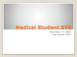 Medical Student SYB