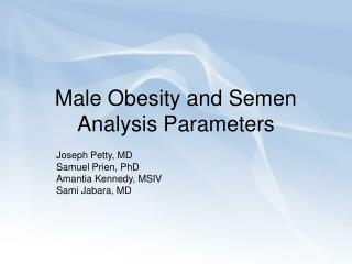 Male Obesity and Semen Analysis Parameters