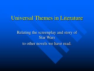 Universal Themes in Literature