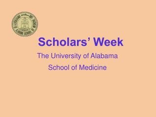 The University of Alabama  School of Medicine