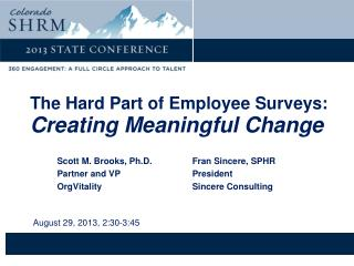 The Hard Part of Employee Surveys: Creating Meaningful  Change