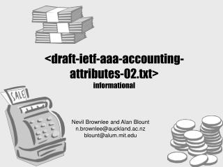 <draft-ietf-aaa-accounting-attributes-02.txt> informational