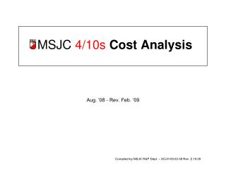 MSJC  4/10s Cost Analysis