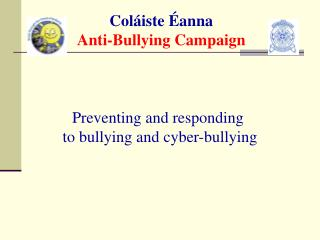 Coláiste Éanna Anti-Bullying Campaign