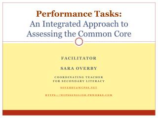 Performance Tasks:  An  Integrated Approach to Assessing the Common Core
