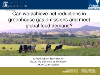Can we achieve net reductions in greenhouse gas emissions and meet global food demand?