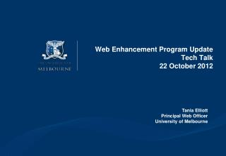 Web Enhancement Program Update Tech Talk 22 October 2012