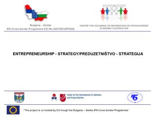 """The project is co-funded by EU trough the Bulgaria – Serbia IPA Cross-border Programme""."