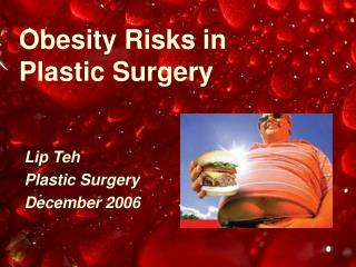 Obesity Risks in Plastic Surgery