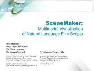 SceneMaker: Multimodal Visualisation of Natural Language Film Scripts