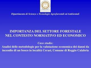 Dipartimento di Scienze e Tecnologie Agroforestali ed Ambientali