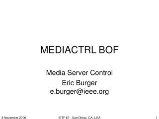 MEDIACTRL BOF