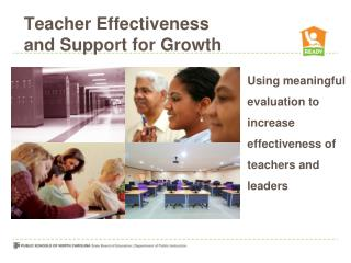 Teacher Effectiveness and Support for Growth