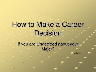 How to Make a Career Decision