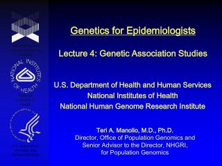 Genetics for Epidemiologists Lecture 4: Genetic Association Studies
