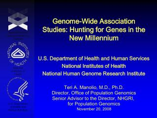Genome-Wide Association Studies: Hunting for Genes in the New Millennium