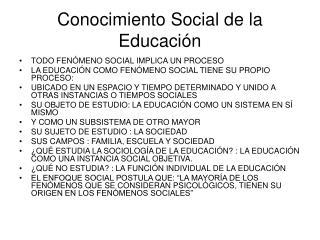 Conocimiento Social de la Educaci�n