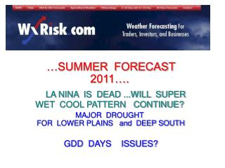 …SUMMER  FORECAST 2011….  LA NINA  IS  DEAD ...WILL  SUPER WET  COOL PATTERN   CONTINUE?