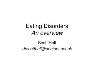 Eating Disorders An overview