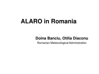 ALARO in Romania