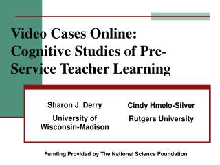 Video Cases Online: Cognitive Studies of Pre-Service Teacher Learning