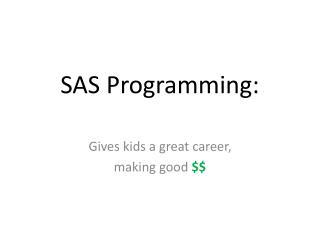 SAS Programming: