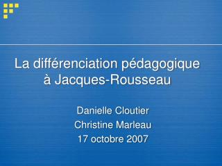 La diff renciation p dagogique    Jacques-Rousseau