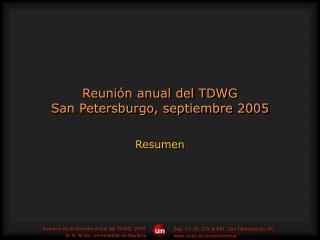Reunión anual del TDWG San Petersburgo, septiembre 2005
