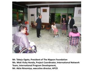 Mr. Takeju Ogata, President of The Nippon Foundation