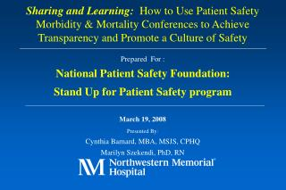 Prepared  For : National Patient Safety Foundation:  Stand Up for Patient Safety program