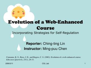 Evolution of a Web-Enhanced Course Incorporating Strategies for Self-Regulation
