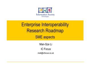 Enterprise Interoperability  Research Roadmap SME aspects