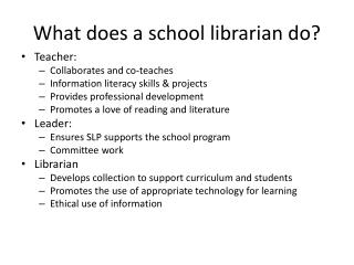What does a school librarian do?