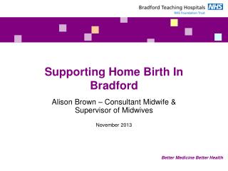 Supporting Home Birth In Bradford