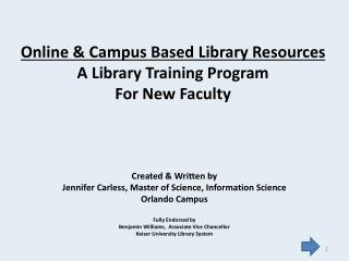 Online & Campus Based Library Resources A Library Training Program For New Faculty