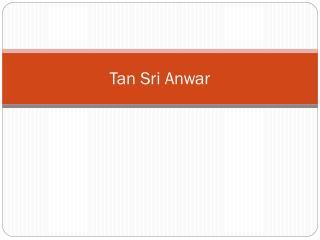 Tan Sri Anwar
