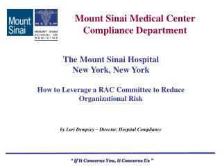 Mount Sinai Medical Center Compliance Department