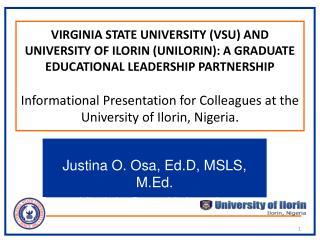 Justina O. Osa, Ed.D, MSLS, M.Ed. Virginia State University