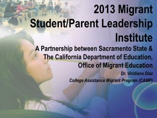 2013 Migrant Student/Parent Leadership Institute