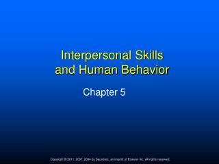 Interpersonal Skills  and Human Behavior