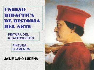 UNIDAD DID CTICA DE HISTORIA DEL ARTE