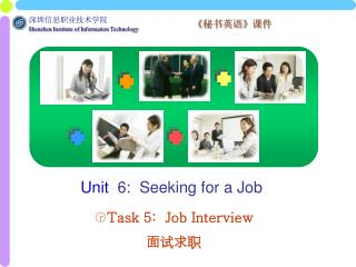 Unit   6:  Seeking for a Job
