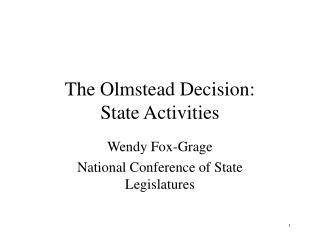 The Olmstead Decision: State Activities